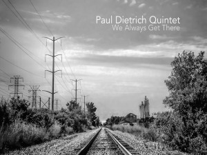 "Paul Dietrich arrives with ""We Always Get There"""