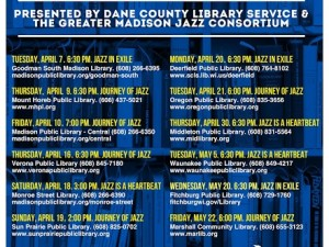 JAZZ IN THE LIBRARY Tuesday, April 7th-Friday, May 22nd